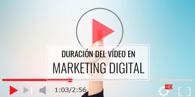 DURACIÓN-DEL-VÍDEO-EN-MARKETING-DIGITAL