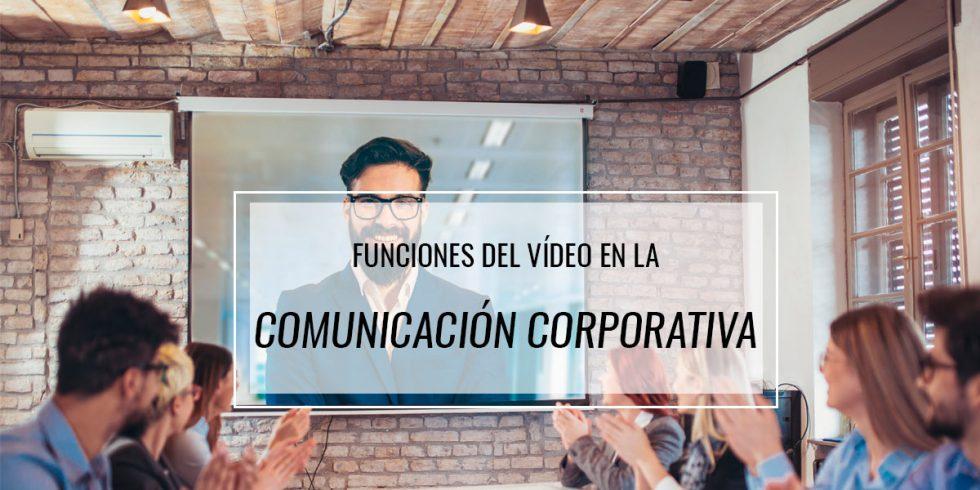 Funciones-del-vídeo-en-la-comunicación-corporativa