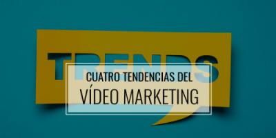 Cuatro-tendencias-del-vídeo-marketing